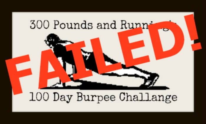100 Days of Burpees Challenge Failed!