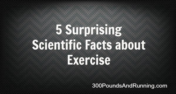 5 Surprising Scientific Facts about Exercise