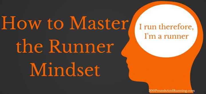 How to Master the Runner Mindset
