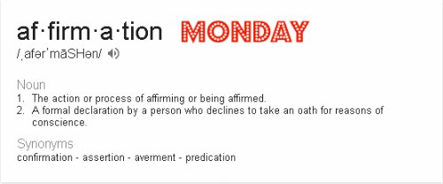Motivation/ Affirmation Monday