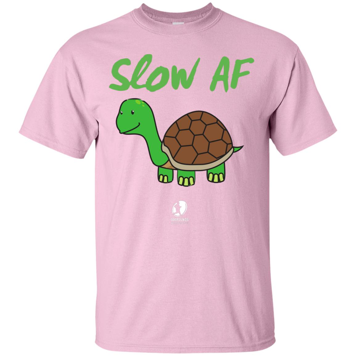 Slow AF T-Shirt - 300 POUNDS AND RUNNING